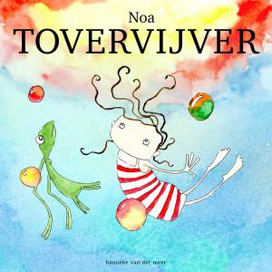 Cover Noa Tovervijver - Hanneke van der Meer