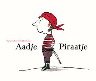 Aadje Piraatje, marjet huiberts en sieb posthuma