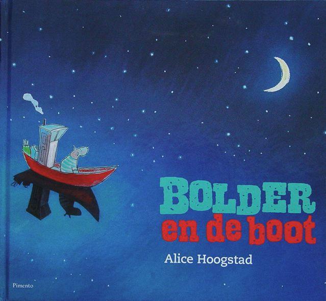"""""""Bolder en de boot"""", Alice Hoogstad"""